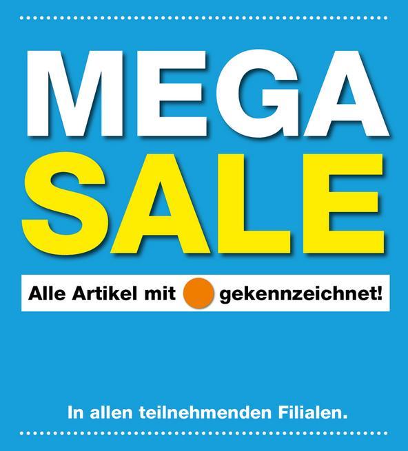 Mega Sale in unseren Filialen