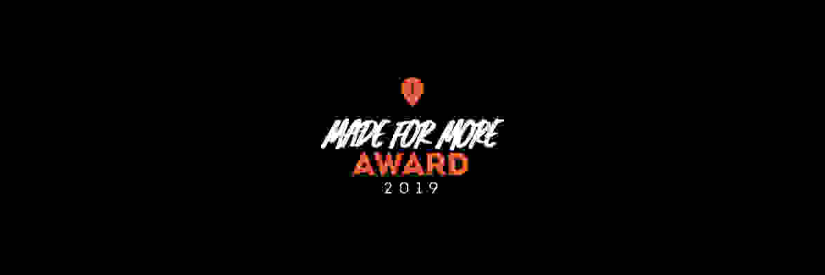 Made for More Award 2019