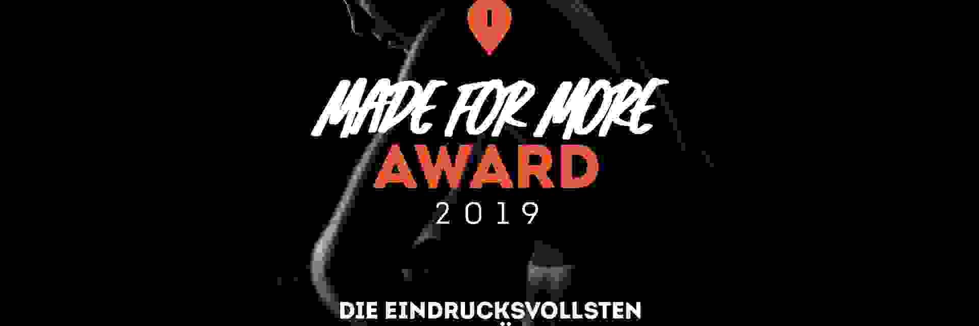 Made for More Award