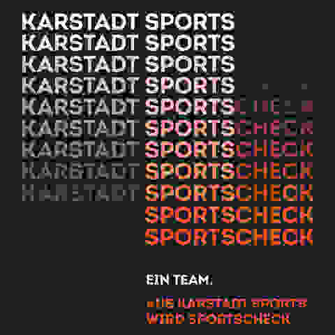 Karstadt Sports wird zu SportScheck. Ein Team!